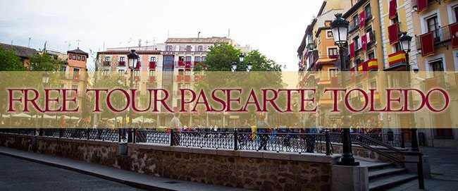 Free Tour Pasearte Toledo